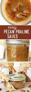 Easy Pecan Praline Sauce