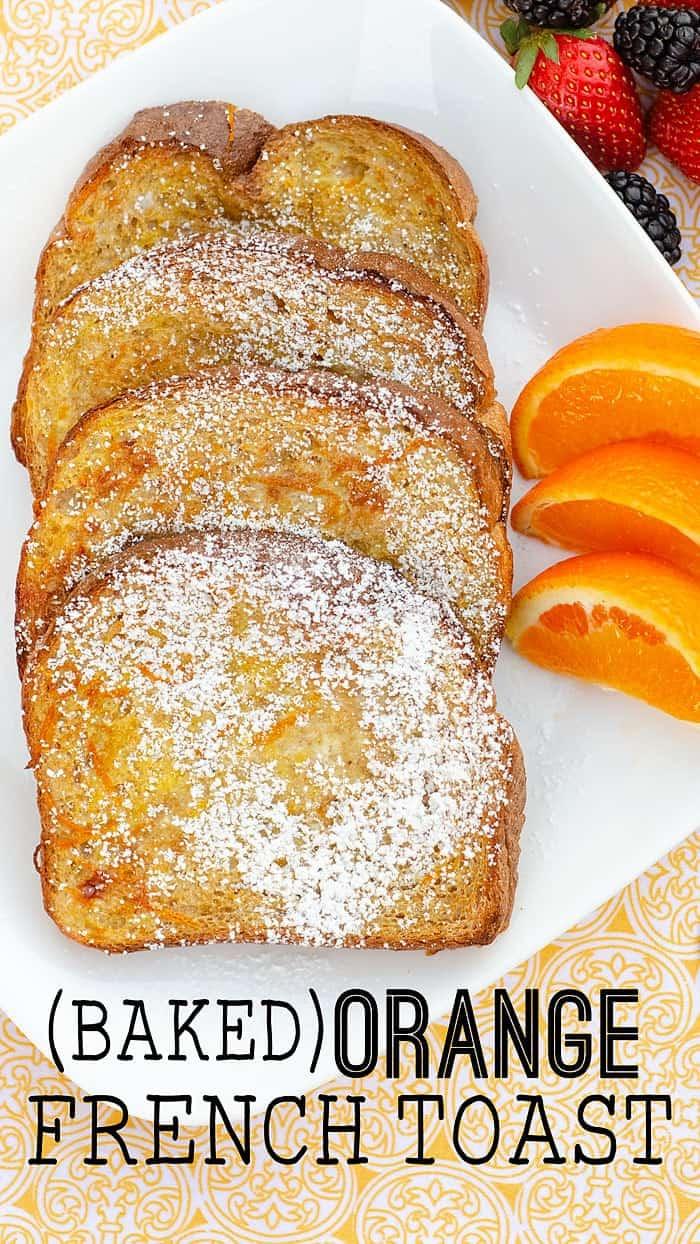 Baked Orange French Toast Recipe