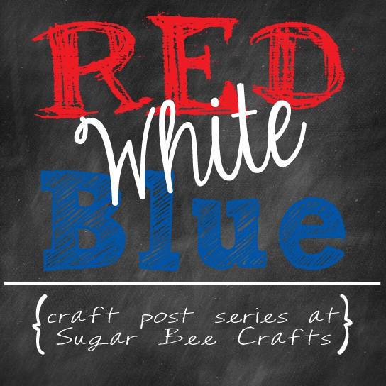 Sugar Bee Crafts Red White Blue