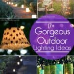 17+ Gorgeous and Easy to Duplicate Outdoor Lighting Ideas for your garden or patio.