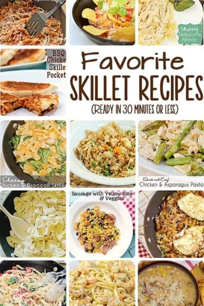Favorite Easy Skillet Recipes (Ready in 30 Minutes or Less)