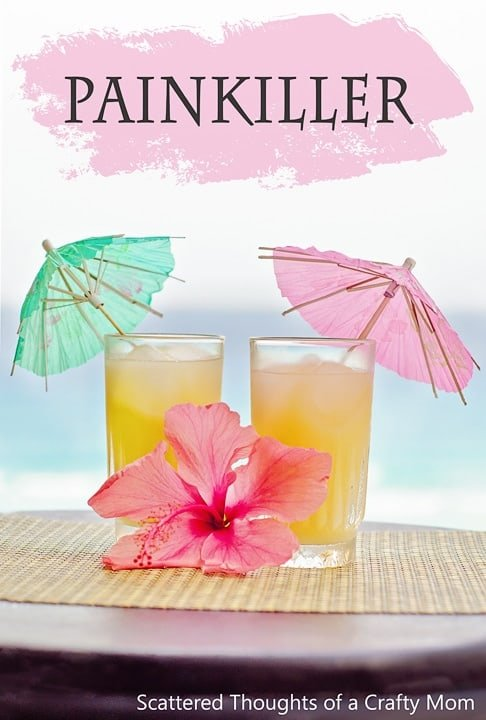 Easy Tropical Drink Recipes: The Painkiller.  The perfect drink to make in a large batch for your next get-together