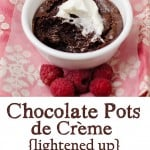 "Chocolate Pots de ""Crème"" {a lightened up version}"