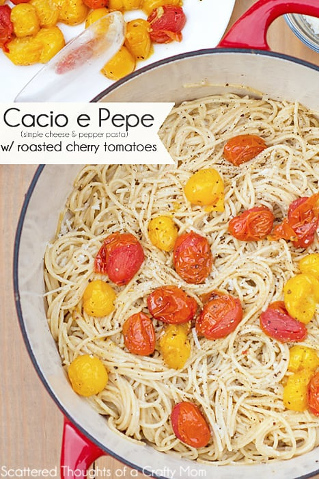 The sweet roasted Cherry Tomatoes in this Cacio e Pepe with Roasted Cherry Tomatoes recipe really make this meatless pasta dish shine!