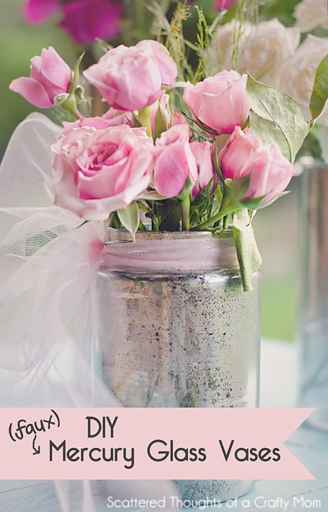 These Faux Mercury Glass Vases are so simple to make! Get the instructions in this simple tutorial from www.scatteredthoughtsofacraftymom.com #mercuryglass
