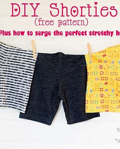 Free DIY Shortie Pattern, plus learn how to serge the perfect hem with the blind hem foot! (Free short pattern size 3 to 12)