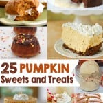 25+  Pumpkin Inspired Sweets and Dessert Recipes
