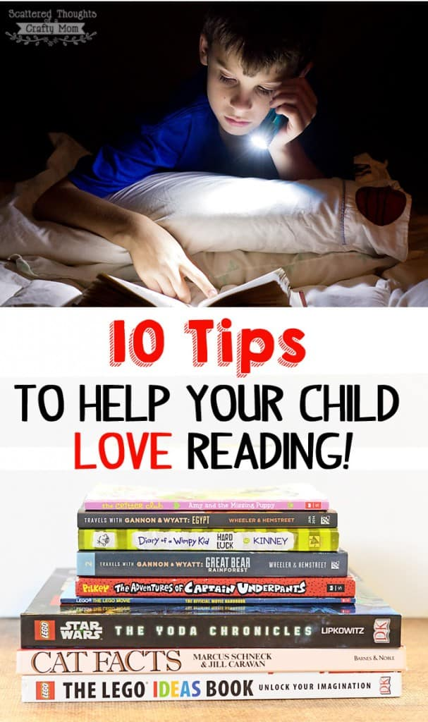 10 Tips to Help your Child LOVE Reading