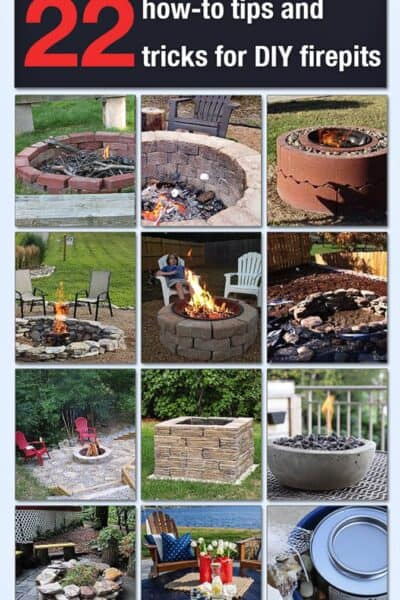 22 Tips, Tricks and DIY Fire Pit Ideas