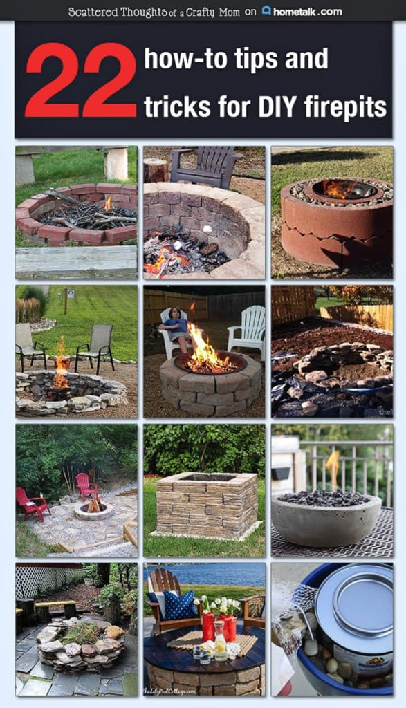 Thinking about making your own Fire Pit? Check out these 22 Tips, Tricks and DIY Fire Pit Ideas!