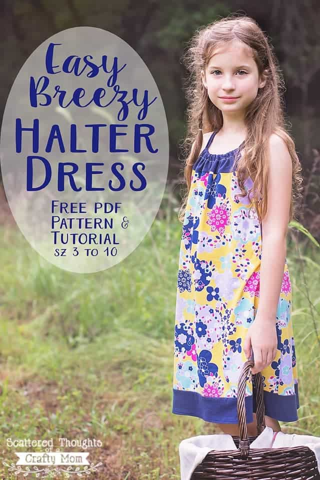 Free Easy Breezy Halter Dress Pattern! (girls sizes 3 to 10 ...