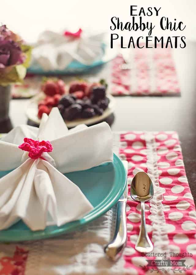 These Shabby Chic Placemats look fabulous on the table and they are so easy to make!