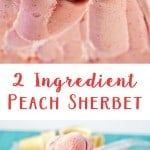 Craving a sweet treat? Make this yummy peach sherbet in just a few minutes and with only 2 ingredients! (peach recipe, peach ice cream)