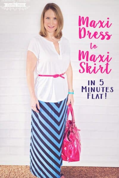 How to turn a Maxi Dress into a Maxi Skirt in 5 Minutes flat!