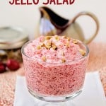 Black Cherry Jello Salad: Made with Black Cherry Jello, Cool Whip, pecans, and cheese is a delicious jello salad often served at holiday and potluck meals.
