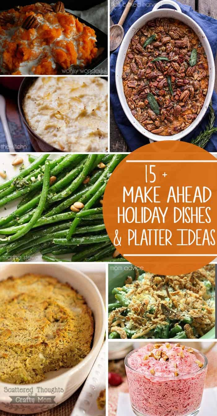 Make Ahead Holiday Recipes for a Stress Free Holiday Meal