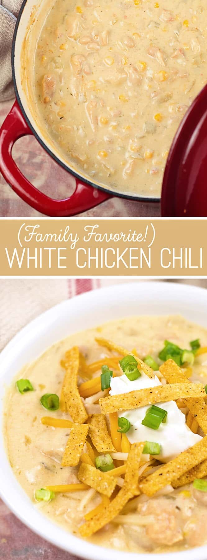 Family favorite White Chicken Chili recipe- loaded with beans, chicken, tex-mex flavors and tons of creamy goodness!