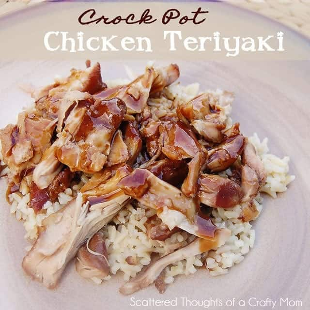 Crock Pot Chicken Teriyaki Scattered Thoughts Of A Crafty Mom By