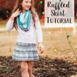 """Super Simple Ruffle Skirt Tutorial: It's a perfect tutorial if you are looking to """"up your game"""" when learning how to sew a skirt!"""