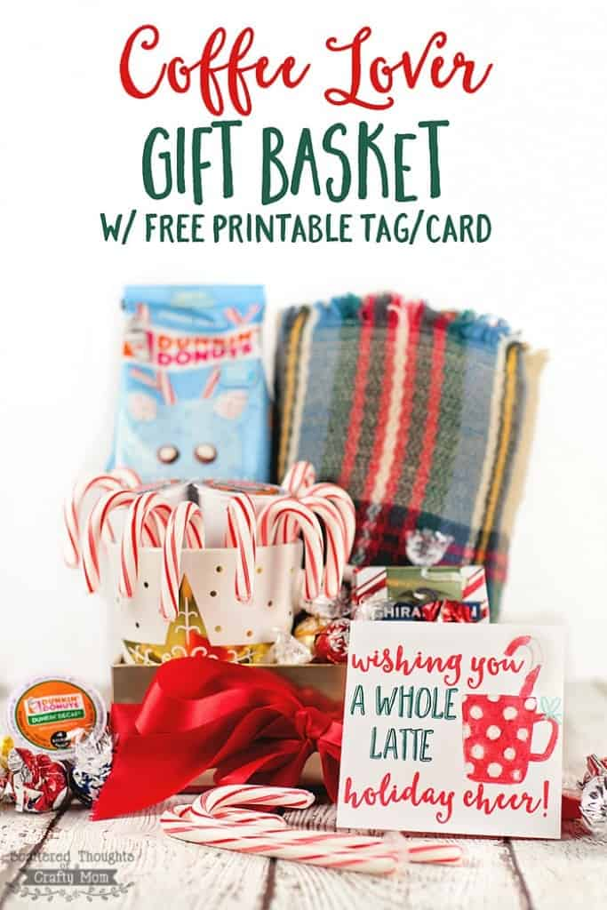 Gift Basket idea for the coffee lover in your life! Perfect for Teachers, coworkers even that hard to buy for Brother or Sister-in-law! Also included is a 4 x 8 printable gift card for you to print out and use with your gift baskets.