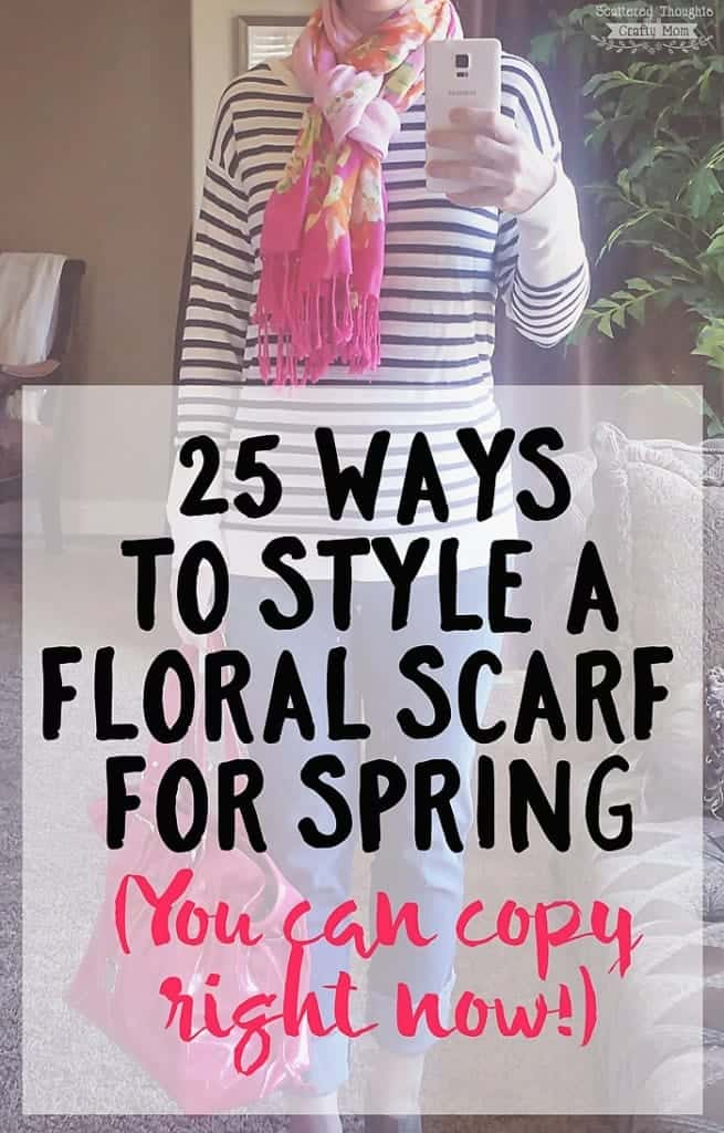 Over 25 ways to style a floral Scarf for spring. (Simple outfit ideas you can copy right now!)