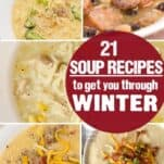These 21 Easy Soup recipes are the perfect way to warm you up this winter!