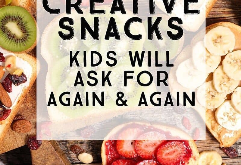 10 Snack Ideas Kids will ask for again and again!