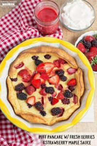 Puff Pancake with Fresh Berries & Strawberry Maple Sauce