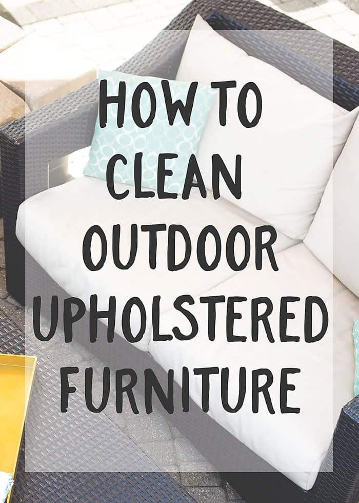 The arrival of warm weather means it's time to start sprucing up our outdoor spaces.  This post, How To Clean Outdoor Upholstered Furniture, will help you get your space spruced up in no time!