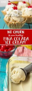 No Churn, Healthy Pina Colada Ice Cream