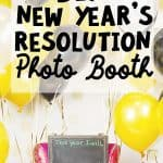 How to make a New Year's Resolution Photo Booth