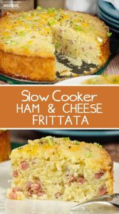Slow Cooker Ham and Cheese Frittata