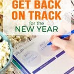 5 Simple Steps to Get Back on Track for New Year!