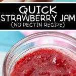 How to make Strawberry Jam - Quick No Pectin Recipe