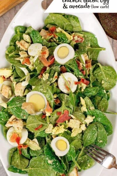 Low Carb Spinach Salad w/ chicken bacon, eggs and avocado