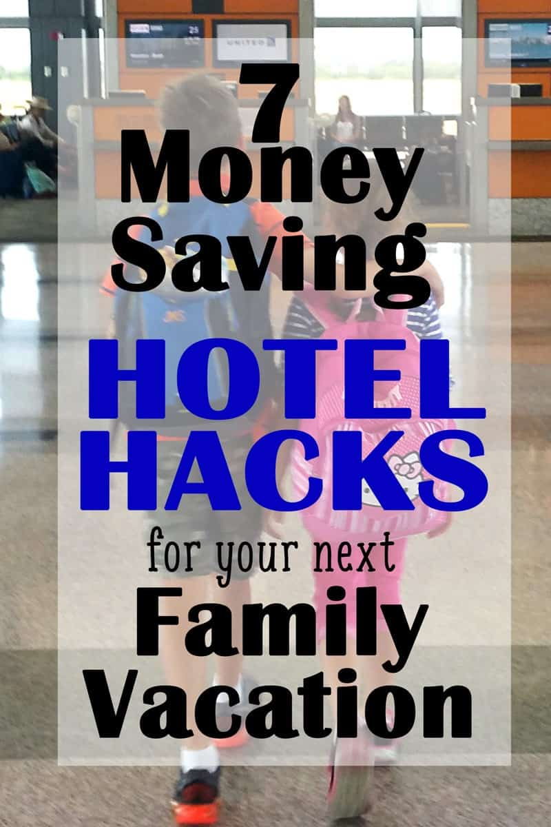 7 Money Saving Hotel Hacks to help you save time and money on your next trip!