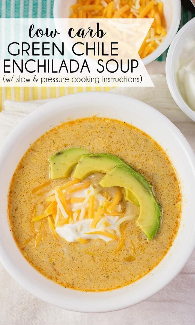 Low Carb Green Chile Enchilada Soup