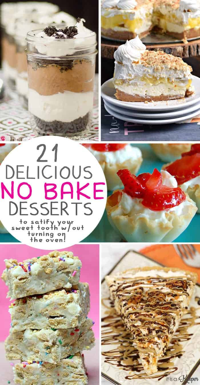 No Bake Desserts that will satisfy your sweet tooth without turning on the oven!