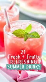 21 Delicious (family friendly) Fruity Summer Drinks