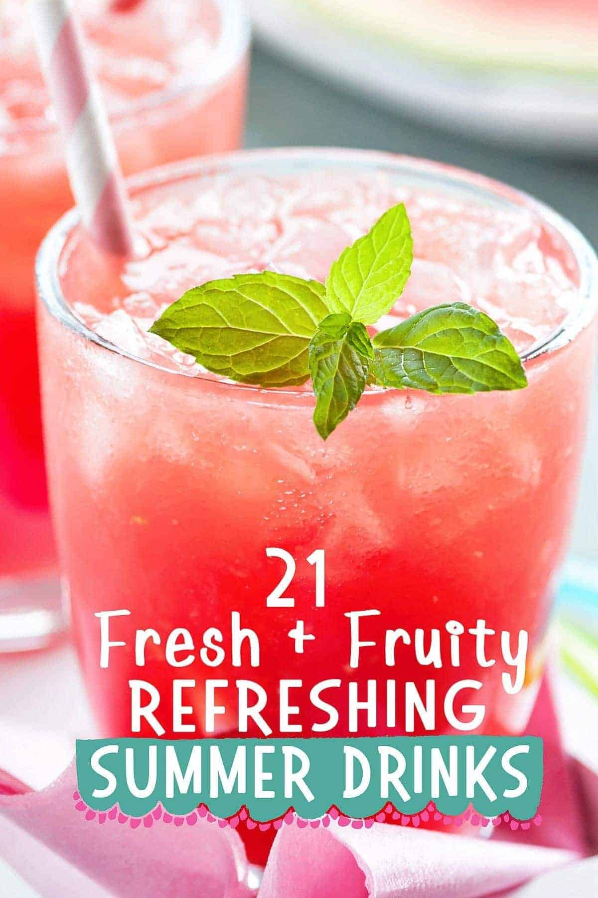 21 Delicious Family Friendly Fruity Summer Drinks Scattered