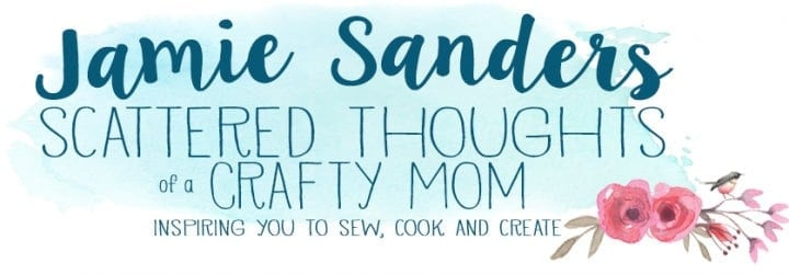 Scattered Thoughts of a Crafty Mom by Jamie Sanders