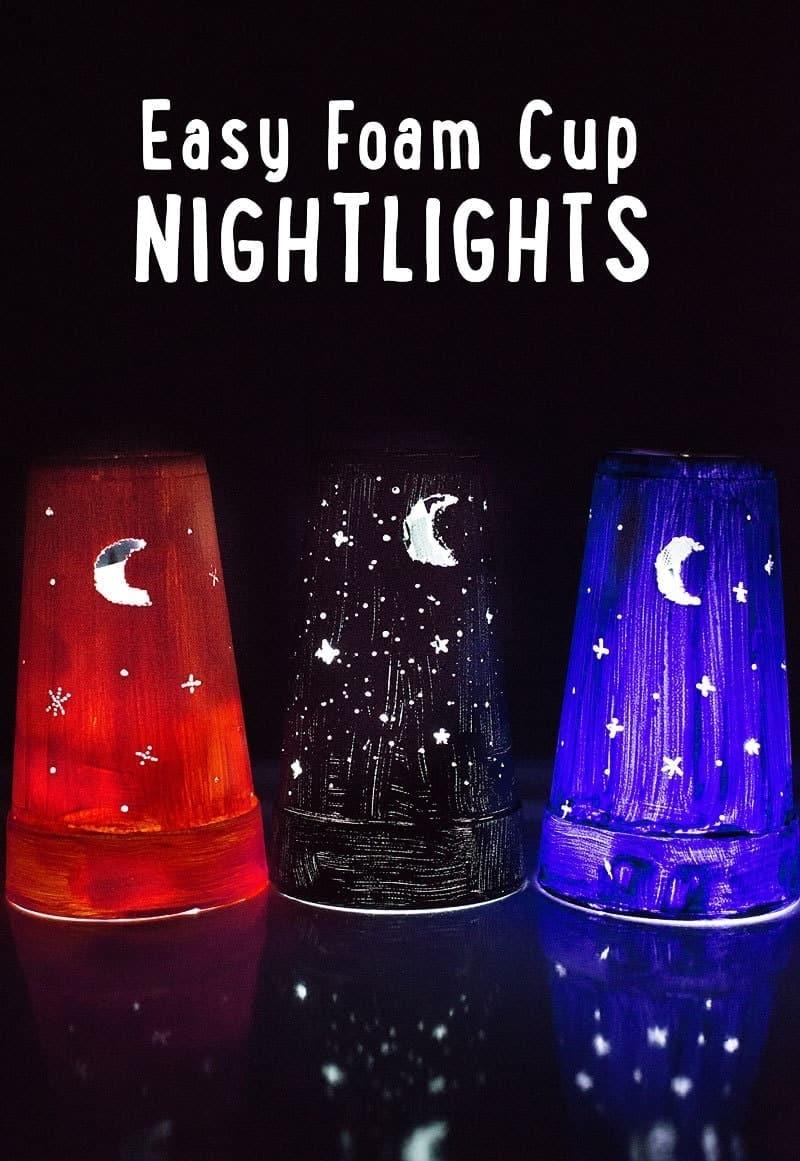 Kid Craft: Easy DIY Nightlights (from a foam cup)