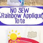 Make this adorableNo Sew Applique Rainbow Tote in just a few minutes using a store bought totebag, iron-on adhesive and fabric scraps!