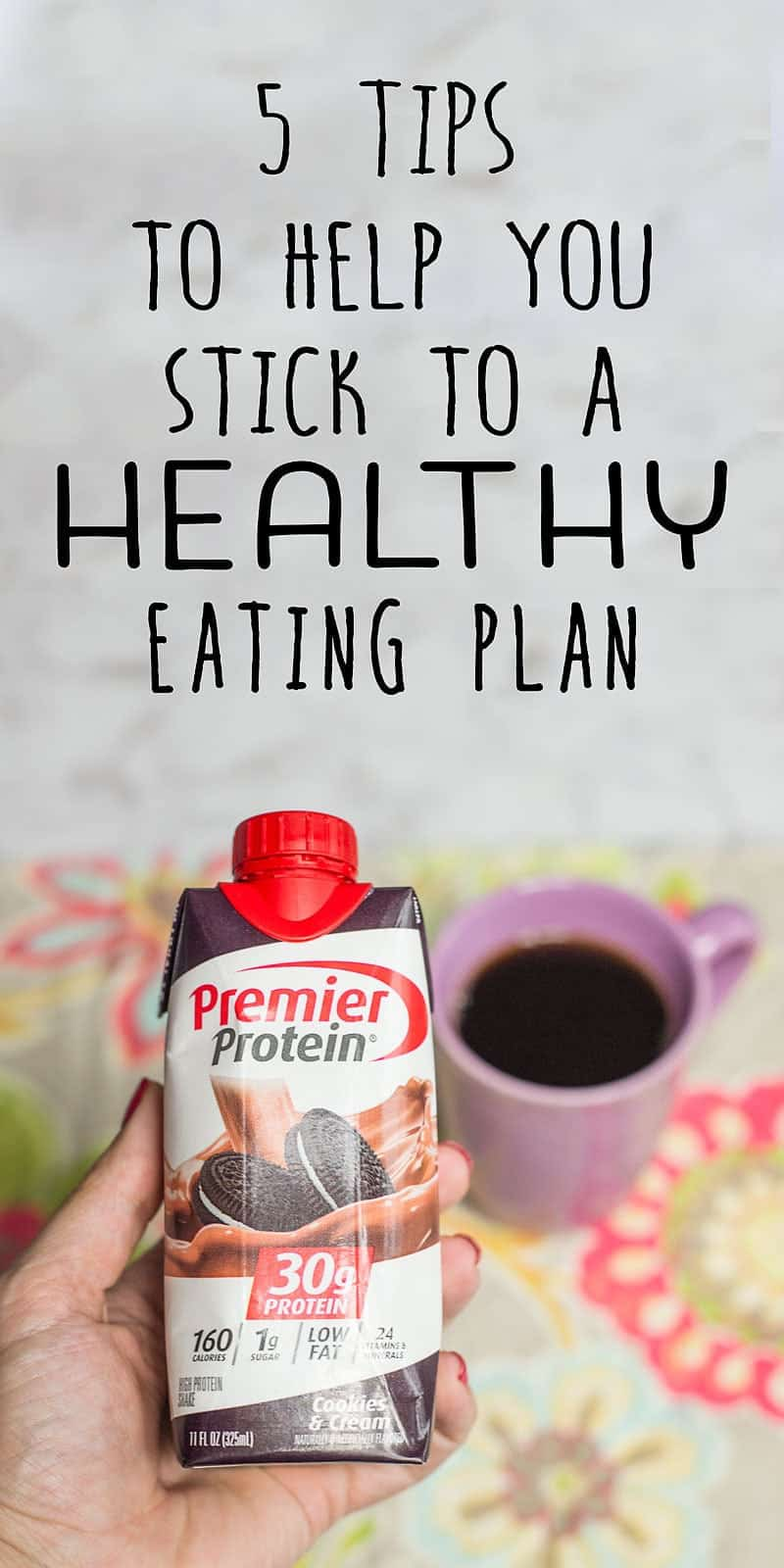 How to stick to a healthy eating plan