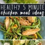 Healthy 5 Minute Chicken Meal Ideas (using Frozen Chicken)