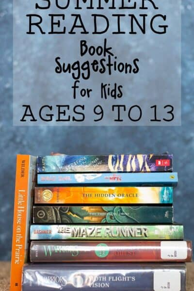 Summer Reading List for Kids (book suggestions for ages 9 to 13)