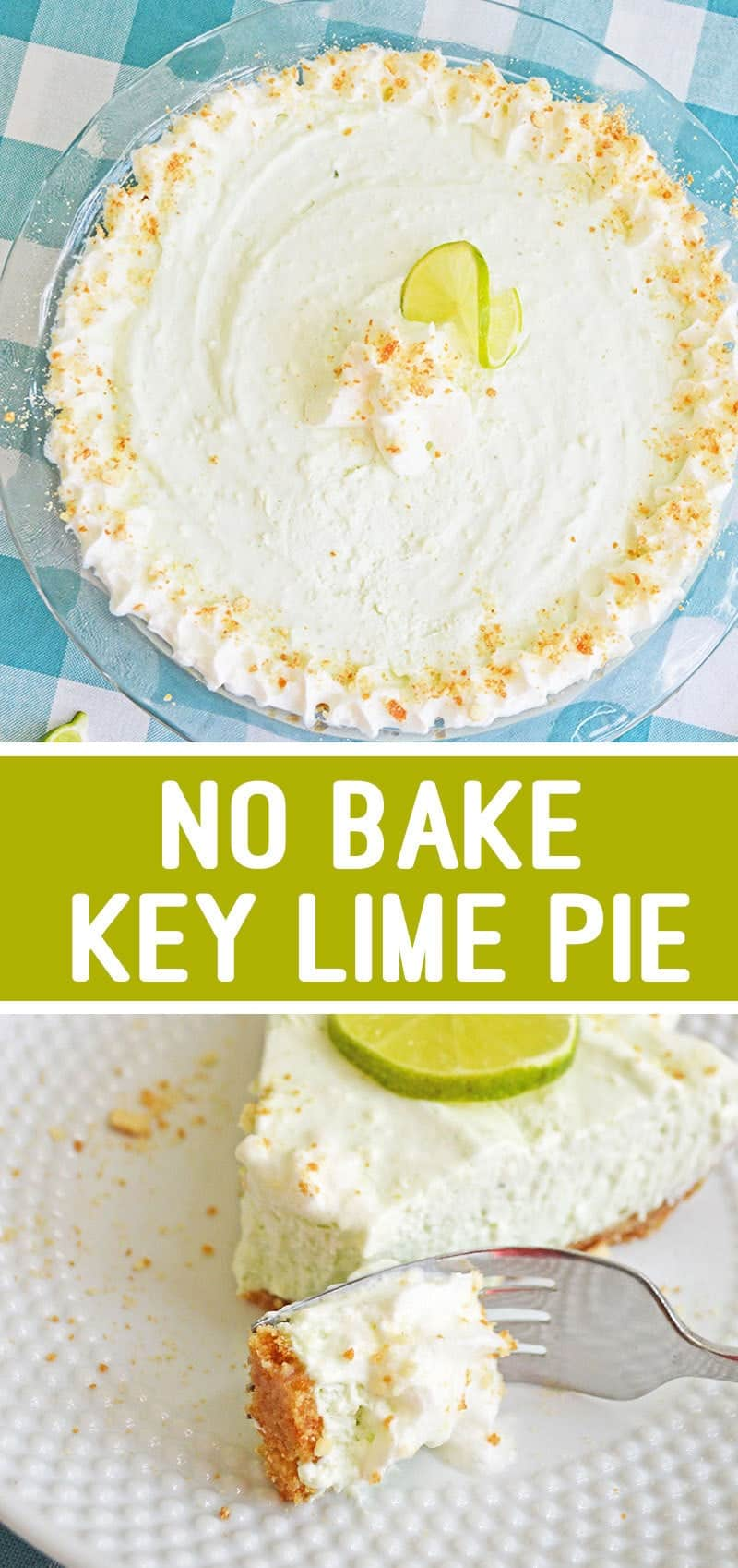 This No Bake Key Lime Pie Recipe is a sweet but tangy summer dessert you'll want to make again and again!