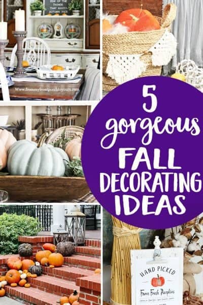 5 Gorgeous Fall Decorating Ideas
