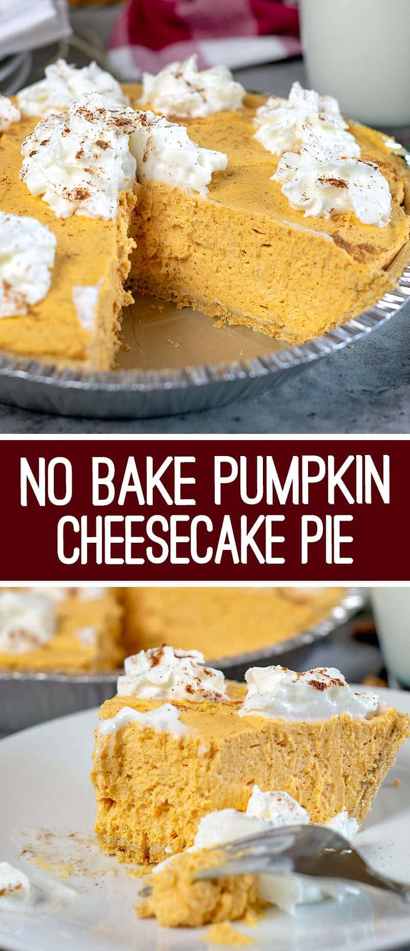 Super easy No Bake Pumpkin Cheesecake Dessert recipe: This Pumpkin Cheesecake Pie is light, fluffy, full of pumpkin flavor and oh-so-good! It's a perfect no-bake fall dessert.