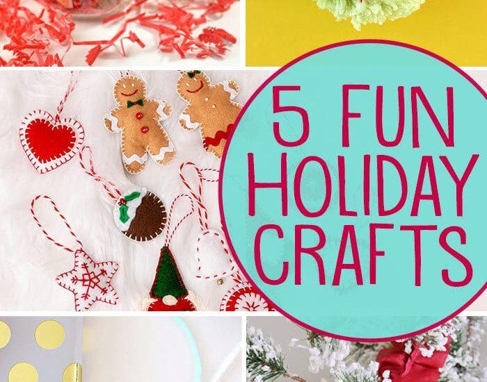 5 fun holiday crafts!